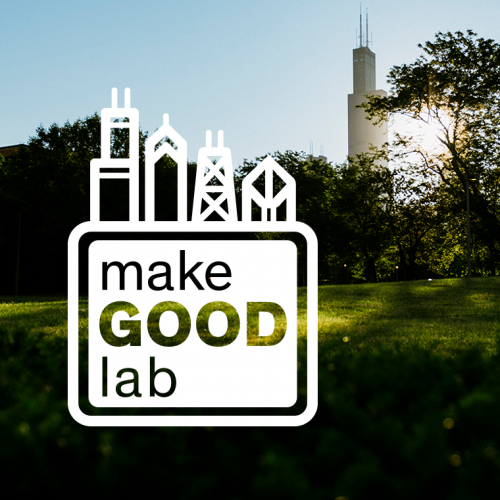 Make Good Lab logo and UIC campus with the Sears Tower in the background